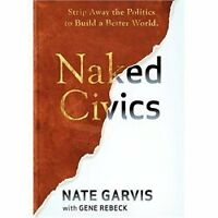 Naked Civics by Nate Garvis