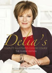 Complete Illustrated Cookery Course ( Classic Edition ) By Delia Smith