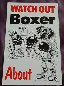 BOXERS Watch Out Boxer About sign Dog security sign Boxer Dogs garden gate signs