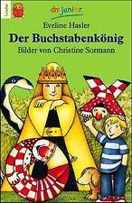 Der Buchstabenkönig von Hasler, Eveline | Buch | Zustand gut