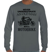 Never Underestimate An Old Man With A Motorbike Mens Funny Biker T-Shirt Bike