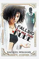 Falling for My Side Dude: Renaissance Collection Paperback Racquel Williams