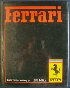 FERRARI Hans Tanner & Doug Nye Car Book 5th EDITION 1982 ISBN: 0854292381