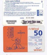 COLLEZIONISMO - WIND REWIND 50 - RICARICA LIRE 50.000 USATA - FUMETTO - TI AMO