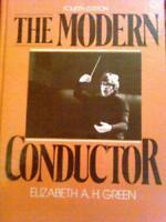 Modern Conductor by Elizabeth Green