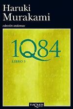 1Q84  (Libro 3) (Spanish Edition), Haruki Murakami, Good Condition, Book