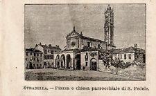 Stampa antica STRADELLA piccola veduta piazza e chiesa Pavia 1899 Old print