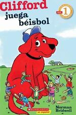 Lector de Scholastic Nivel 1: Clifford juega bisbol: [Spanish language edition o