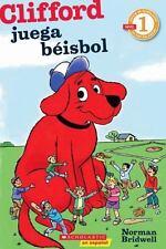 Lector de Scholastic Nivel 1: Clifford juega beisbol: (Spanish-ExLibrary