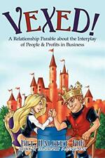 Vexed!: A Relationship Parable about the Interp, Halbert, Bill,,