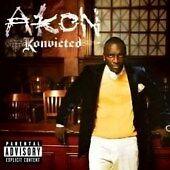Konvicted (Special Edition), Akon,  Original recording reissued, Exp