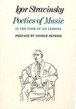 Poetics of Music in the Form of Six Lessons The Charles Eliot Norton Lectures
