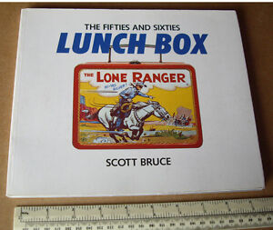 Fifties and Sixties Lunch Box by Scott Bruce. A 1988 Collectors Guide. Superb