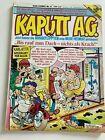 KAPUTT A.G. - Nummer 4 - KULT COMIC von der CLEVER & SMART Redaktion - RAR +KULT