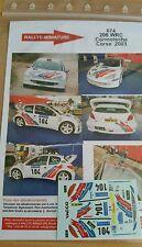 DECALS 1/24 REF 674 PEUGEOT 206 WRC COROMECHE TOUR DE CORSE 2003 RALLYE RALLY