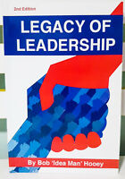 Legacy of Leadership: 2nd Edition! Strive for Significance - Lead on Purpose!
