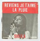 SHEILA Vinyle 45 tours REVIENS JE T'AIME - LA PLUIE - CARRERE 6061130 F Réduit