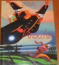 PINOCCHIO ILLUSTRATO DA MATTOTTI - Milano libri 1991 1 edizione