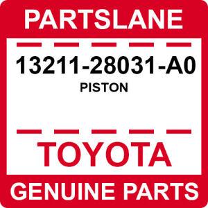 13211-28031-A0 Toyota OEM Genuine PISTON