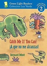 Catch Me If You Can!/A que no me alcanzas! (Green Light Readers Level 2)