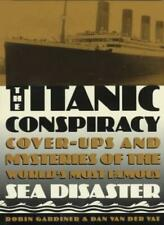 The Titanic Conspiracy By Robin Gardiner