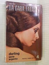 LA GARA FATALE Julia Davis Maria Pia Balboni Fabbri Darling 1972 romanzo libro