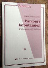 LA FONTAINE M-O Sweetser: PARCOURS LAFONTAINIEN D'Adonis au Livre XII des Fables