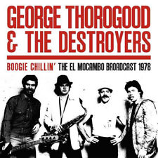 GEORGE THOROGOOD & THE DESTROYERS Boogie Chillin' 2017 vinyl 2xLP NEW/SEALED