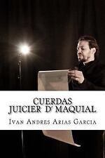 1: CUERDAS el Juicio Maquial : Proyecto Maquial by Ivan Arias Garcia (2015,...