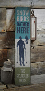 Snow Birds Gather Here Novelty Distressed Sign, Personalized Wood Sign