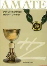Libro especializado amate, orfebre Herbert zeitner, Hanau gran libro muy informativo