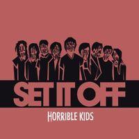Set It Off - Horrible Kids [CD]