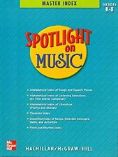 Spotlight on Music (Master Index, Grades K-8)