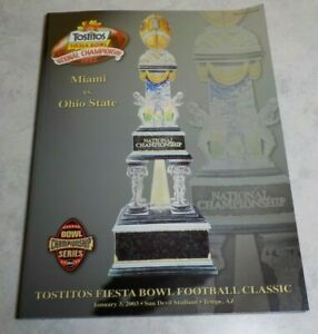 2003 TOSTITOS NATIONAL CHAMPIONSHIP PROGRAM MIAMI OHIO STATE FIESTA BOWL