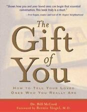 The Gift of You: How to Tell Your Loved Ones Who You Really Are