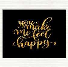 Black Gold You Make Me Feel Happy Quote Dinner Table Placemat