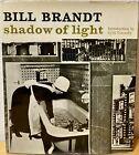 Bill Brandt - Shadow of Light 1966 1st ed  The Bodley Head London  VG copy