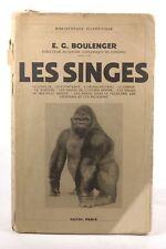 Les singes. - Boulenger E. G. Paris, Payot Paperback Book