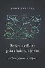 Etnografía, política y poder a finales del siglo XIX: José Martí y la cuestión i
