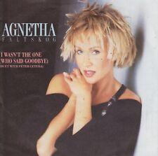 "Agnetha Fältskog 7"" vinyl single I Wasn't The One (Who Said Goodbye) 1987"