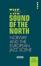 NEW The Sound of the North: The Norwegian Jazz Scene (Auditorium International)