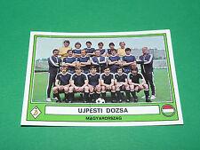 PANINI EURO FOOTBALL 78 N°173 UJPESTI DOZSA MAGYARORSZAG HONGRIE 1977-1978