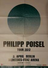 Philipp Poisel Konzert Plakat Poster 84 x 60 cm
