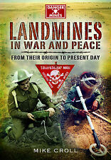 Landmines in War and Peace - SIGNED COPY
