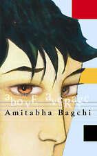 Good, Above Average, Amitabha Bagchi, Book