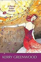 Queen of the Flowers, Paperback by Greenwood, Kerry, Brand New, Free shipping...
