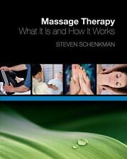 Massage Therapy: What It Is and How It Works-ExLibrary