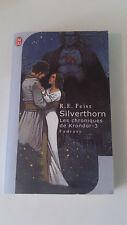 Raymond E. Feist - Les chroniques de Krondor, Tome 3 : Silverthorn