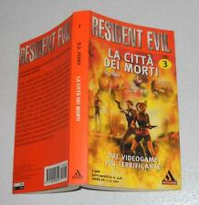 Libro RESIDENT EVIL S.D.Perry 3 La città dei morti 1°Ed URANIA 2001 PERFETTO