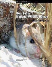 Bon Secour National Wildlife Refuge Comprehensive Conservation Plan by U. S....